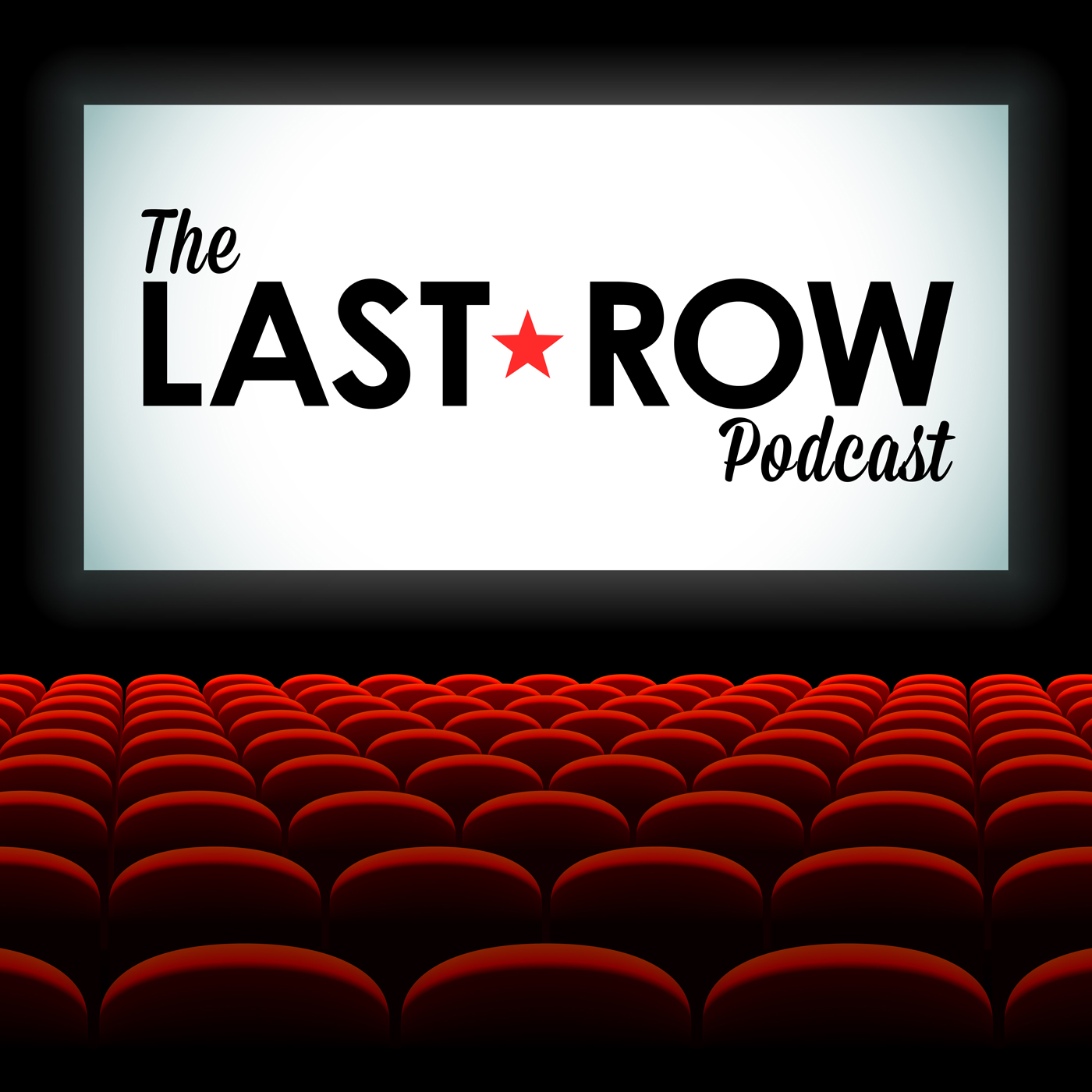 The Last Row: A Pretty Good Movie Podcast